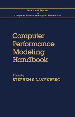 Book Computer Performance Modeling Handbook by Lavenberg, Stephen
