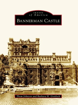 Book Bannerman Castle by Thom Johnson