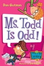 My Weird School #12: Ms. Todd Is Odd! Cover Image