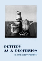 Pottery As a Profession by Margaret Preston