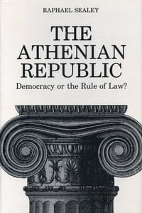 The Athenian Republic: Democracy of the Rule of Law?