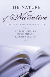The Nature of Narrative: Revised and Expanded