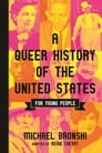 A Queer History of the United States for Young People Cover Image