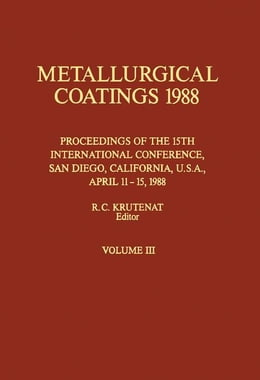 Book Metallurgical Coatings 1988: Proceedings of the 15th International Conference on Metallurgical… by Krutenat, R