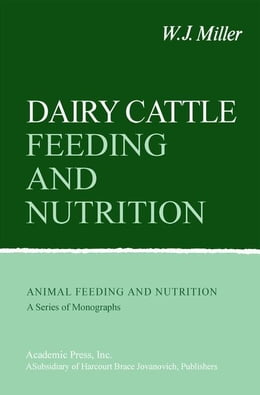 Book Dairy Cattle Feeding and Nutrition by Miller, W. J.
