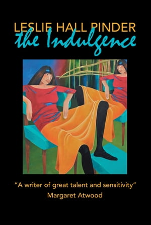 The Indulgence by Leslie Hall Pinder
