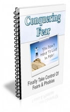 How To Conquering Fear by Jimmy  Cai