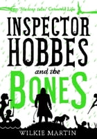 Inspector Hobbes and the Bones: (unhuman IV) Cozy Mystery Comedy Crime Fantasy by Wilkie Martin