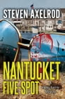 Nantucket Five-spot Cover Image