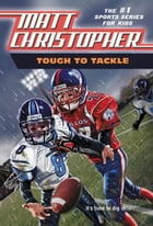 Tough to Tackle by Matt Christopher