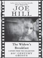 The Widow's Breakfast by Joe Hill