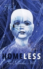 Homeless: The Dollmaker's Web by J. Keck