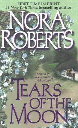 Book Tears of the Moon: Gallaghers of Ardmore Trilogy by Nora Roberts