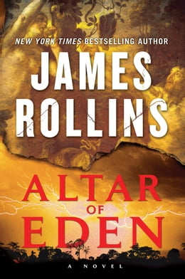 Book Altar of Eden: A Novel: A Novel by James Rollins