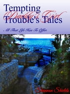 Tempting Trouble's Tales by Shannon Shields