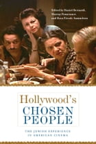 Hollywood's Chosen People: The Jewish Experience in American Cinema by Murray Pomerance