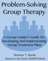 Problem-Solving Group Therapy: A Group Leader's Guide for Developing and Implementing Group…