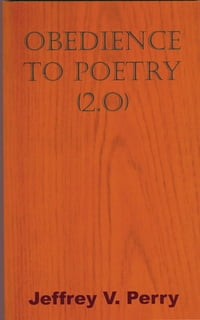 Obedience to Poetry (2.0)