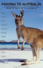 Moving to Australia by Damien Fellows