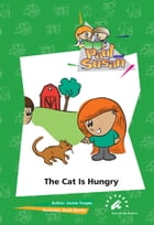The Cat is Hungry by Janine Tougas