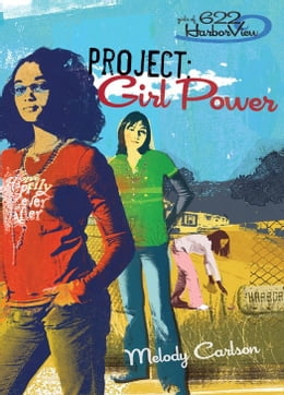 Book Project: Girl Power by Melody Carlson