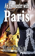 An Encounter With Paris by Blair Erotica