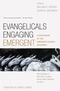 Evangelicals Engaging Emergent