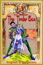 The Tinder Box: English & Bulgarian by H. C. Andersen