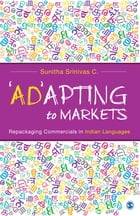 'Ad'apting to Markets: Repackaging Commercials in Indian Languages