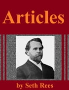 Articles from Issues of the Pilgrim Holiness Advocate by Seth Rees