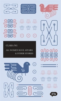 All Women have Affairs & Other Stories: A trilingual edition in English, German and Indonesian