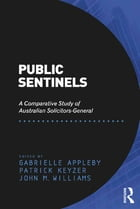 Public Sentinels: A Comparative Study of Australian Solicitors-General