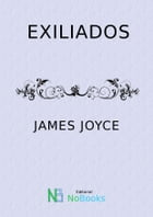 Exiliados by James Joyce