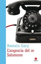 L'angoscia del re Salomone by Romain Gary