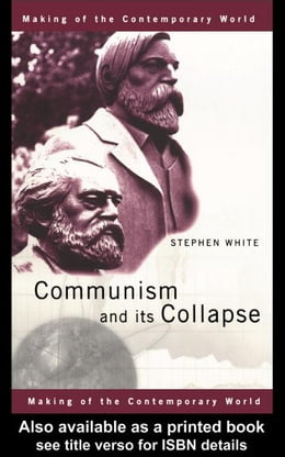 Book Communism and its Collapse by White, Stephen