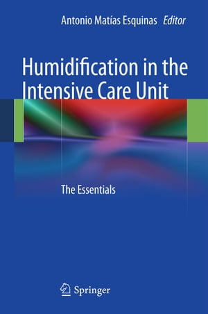 Humidification in the Intensive Care Unit