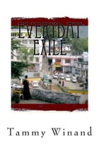 Everyday Exile by Tammy Winand