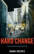 Hard Change by Dawn Reeves
