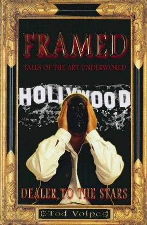 Framed Tales Of The Art Underworld