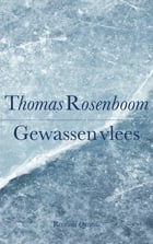 Gewassen vlees by Thomas Rosenboom