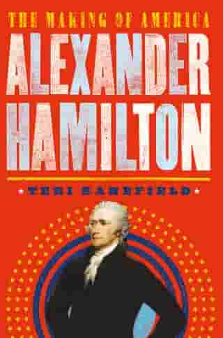Alexander Hamilton: The Making of America #1