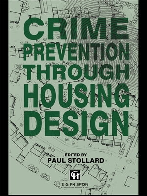 Crime Prevention Through Housing Design