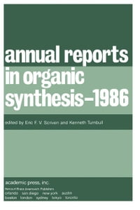 Annual Reports in Organic Synthesis - 1986