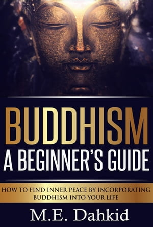 Buddhism- A Beginner?s Guide