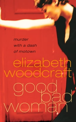 Book Good Bad Woman by Elizabeth Woodcraft