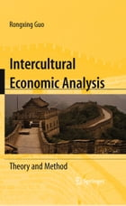 Intercultural Economic Analysis: Theory and Method