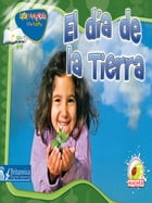El día de la Tierra (Earth Day) by Dr. Jean Feldman and Dr. Holly Karapetkova