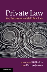 Private Law: Key Encounters with Public Law