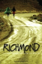Richmond: Living in the Shadow of Death by Andrew Ragavaloo