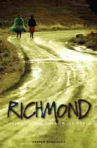 Richmond: Living in the Shadow of Death